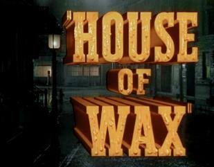 houseofwax53